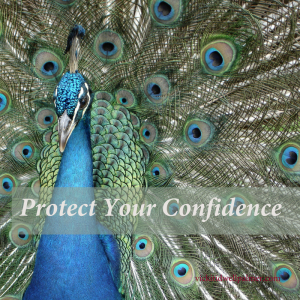 Protect Your Confidence—4 Ways
