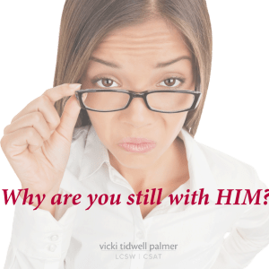 Why Are You Still With HIM?