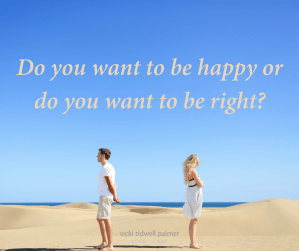 Being Right & Being Happy