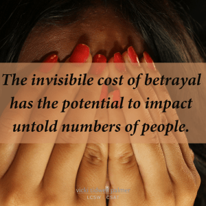 Invisible Cost of Betrayal