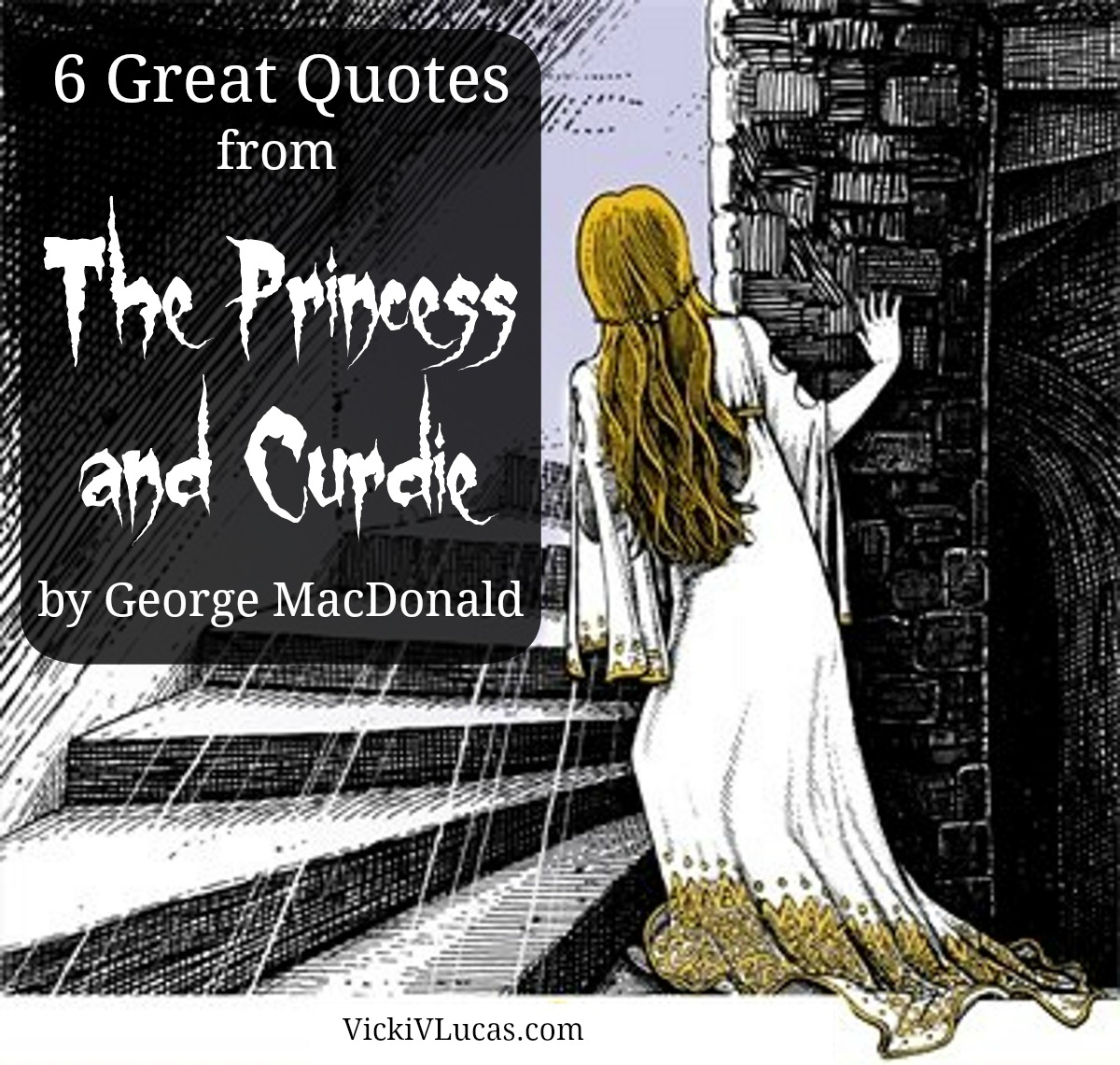 6 Great Quotes From The Princess And Curdie By George MacDonald