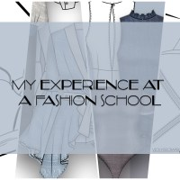My Experience at a Fashion School