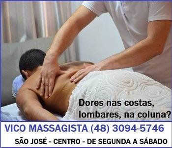 Vico Massagista - Dor nas Costas, Dor Lombar, Dor na Coluna - Massagem Terapêutica, Quiropraxia, Massoterapia, Acupuntura - São José, SC - 1c