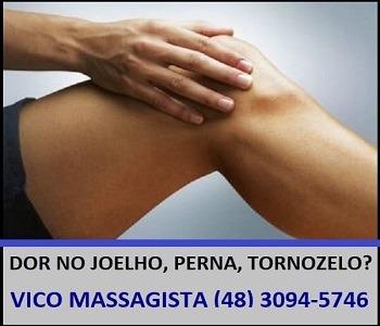 Vico Massagista - Dor no Joelho, Perna, Tornozelo - Massagem Terapêutica, Quiropraxia, Massoterapia, Acupuntura - São José, SC - 1a-2