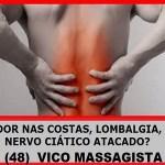 Vico-Massagista-São-José-SC-Dor-Nervo-Ciático-Atacado-Nas-Costas-Coluna-Lombalgia-perna-coxa-panturilha-Massagem-Terapêutica-Quiropraxia-Massoterapia-Acupuntura