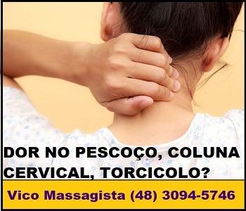 Vico Massagista, São José SC, Torcicolo Dor no pescoço travado ombro escápula costas coluna cervical, Massagem Quiropraxia Massoterapia Acupuntura - 1c