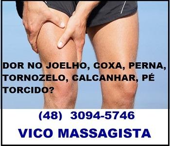 Vico Massagista - dor no joelho coxa perna tornozelo calcanhar pé torcido virilha quadril pubis pubalgia - Massagem Quiropraxia massoterapia - São José SC Florianópolis Palhoça Biguaçu-2