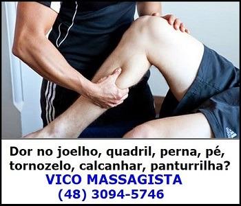 Vico Massagista - dor no joelho, quadril, pé, tornozelo, calcanhar, perna -quiropraxia massagem massoterapia acupuntura - são josé sc florianopolis palhoça biguaçu-2