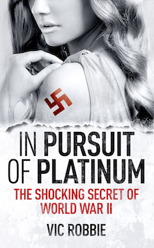 Book cover of Vic Robbie's bestseller In Pursuit Of Platinum