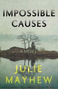 Impossible Causes - Julie Mayhew