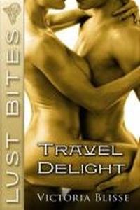 Travel Delight (Lust Bites)