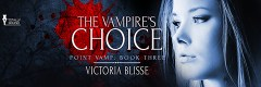 New Release! The Vampire's Choice: Crazy vamp or slayer human? #vampire @Totally_Bound