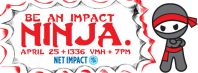 Facebook cover photo for Net Impact's Impact Ninja event.