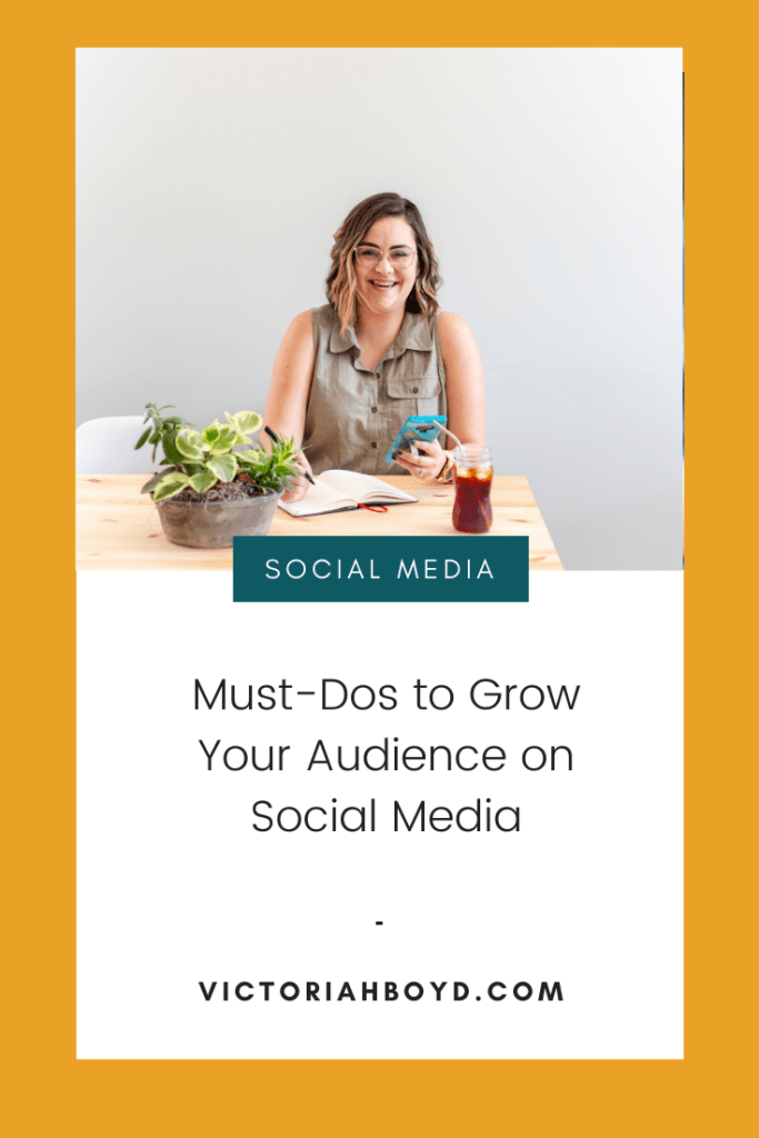 7 Must-Dos to Grow Your Audience on Social Media