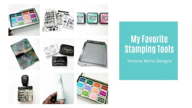 My Favorite Stamping Tools Title Card