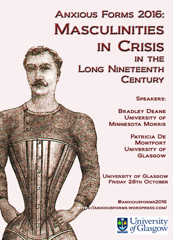 CFP Anxious Forms 2016 Masculinities in Crisis in the Long Nineteenth Century