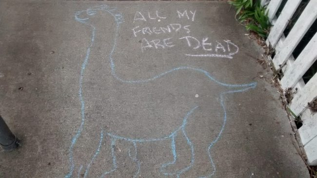 "Poor dinosaur ... ""All my friends are dead."""