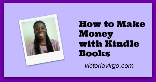 How to Make Money with Kindle Books