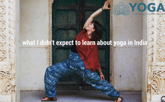 What I Didn't Expect to Learn about Yoga in India