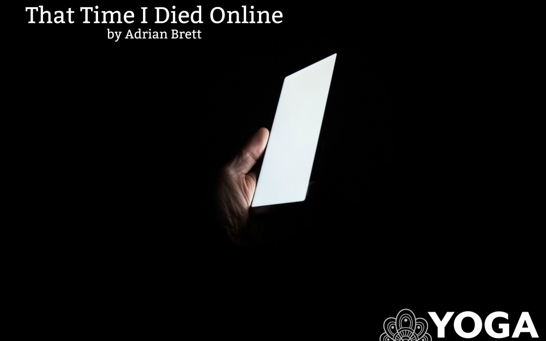 That Time I Died Online