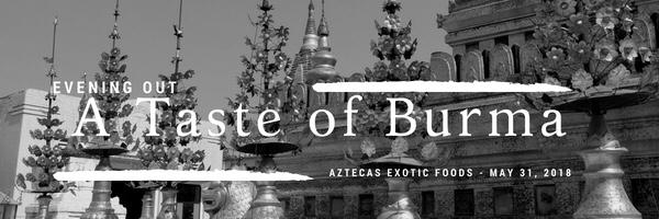 Evening out: Taste of Burma 🇲🇲