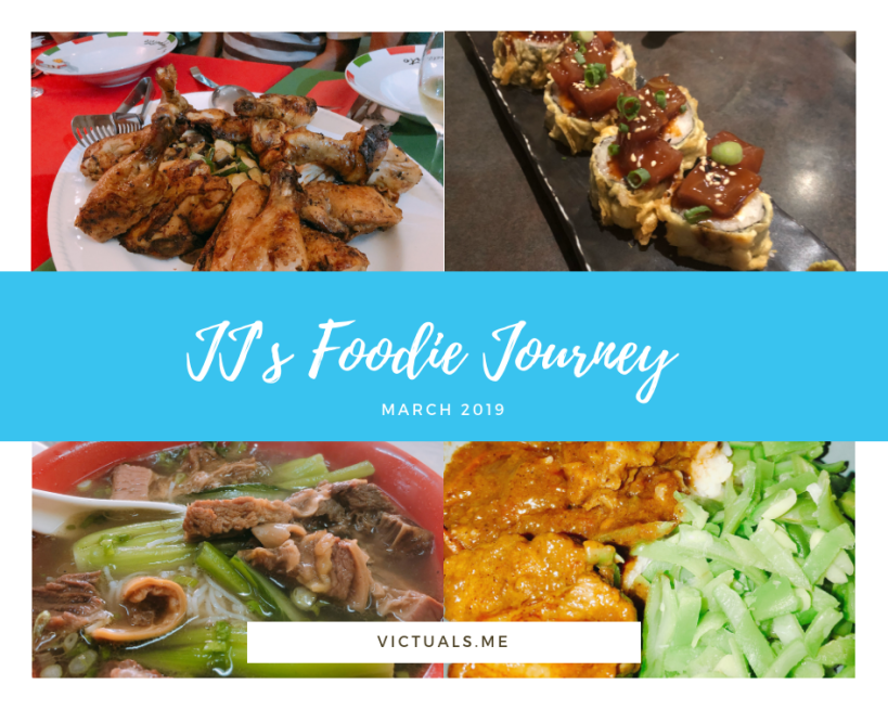 JJ's foodie journey – March 2019