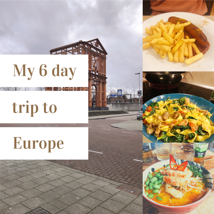 My 6 day trip to Europe