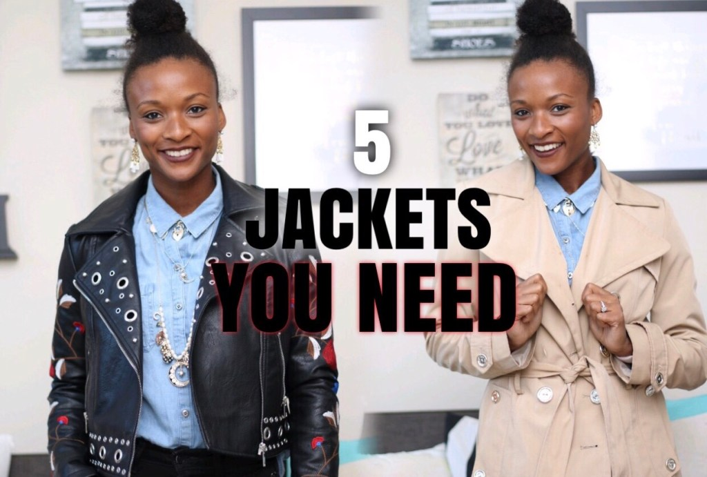 5 Jackets You Need