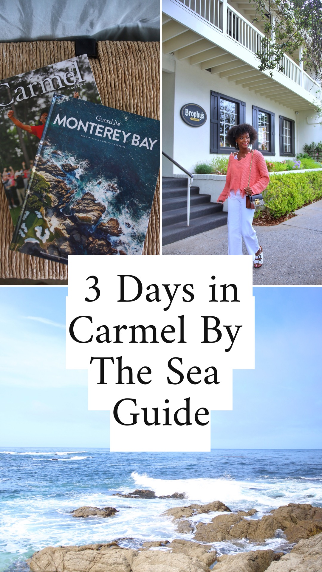 3 Days In Carmel By The Sea