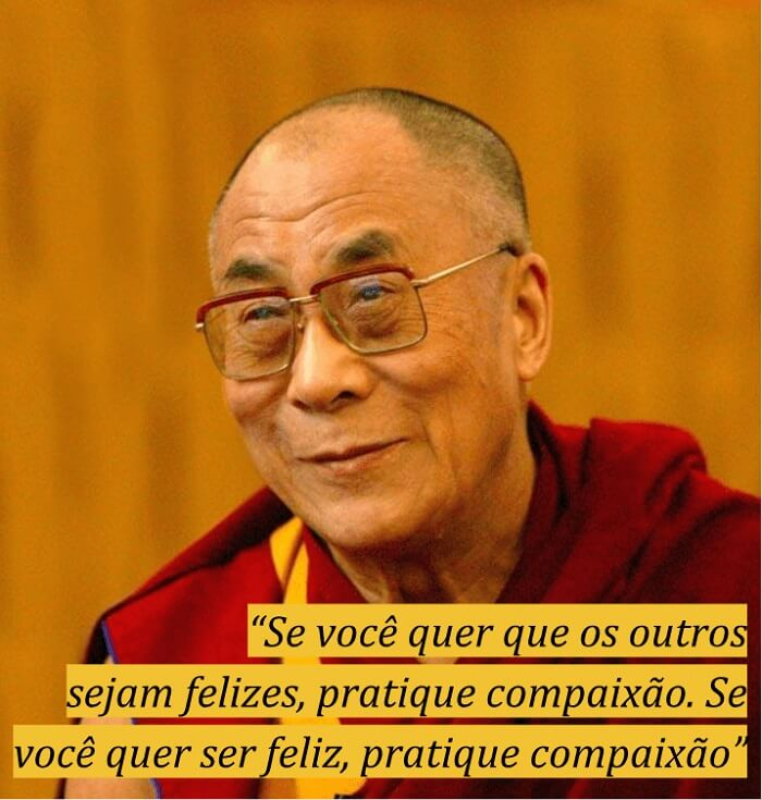 Frases motivacionais para felicidade: Dalai Lama