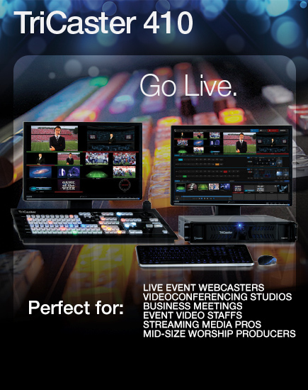TriCaster 410 :: Go live with your video production :: VidCom Elite NewTek Dealers for Western Canada