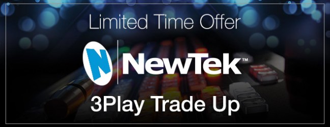 NewTek 3Play :: Special NAB Trade up offer!