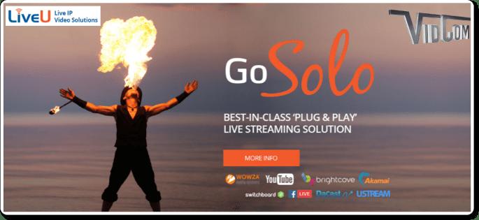 Encoding, Transcoding & Streaming - LiveU Solo