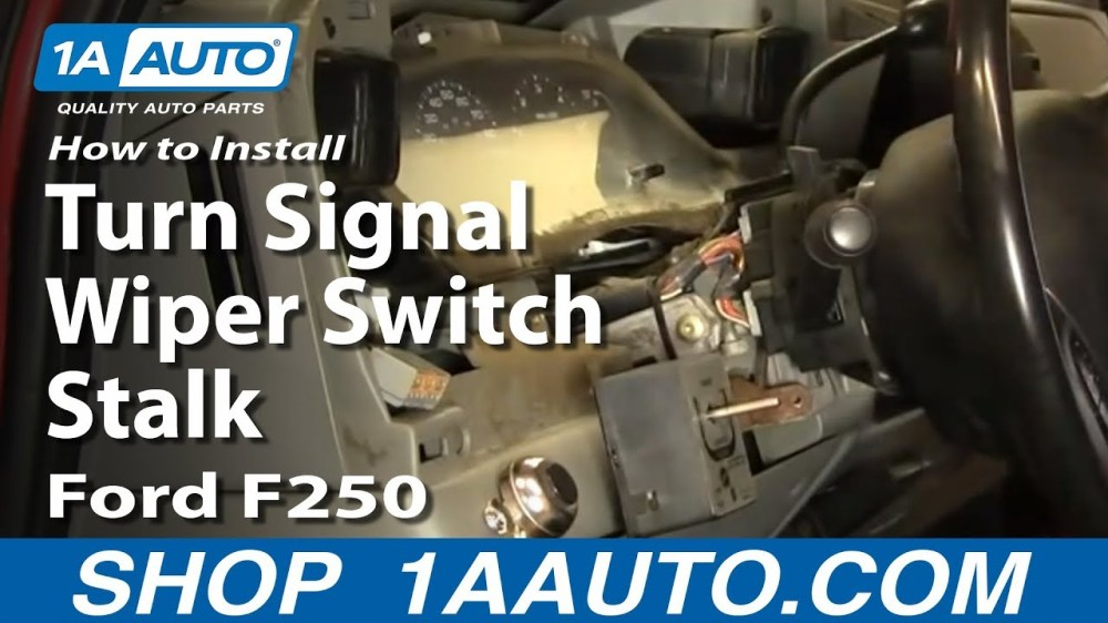 medium resolution of how to replace combination switch 02 07 ford f250 super duty truck 1a auto