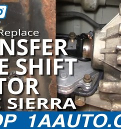 how to replace transfer case shift motor 01 02 gmc sierra 2500 hd 1a auto [ 1280 x 720 Pixel ]