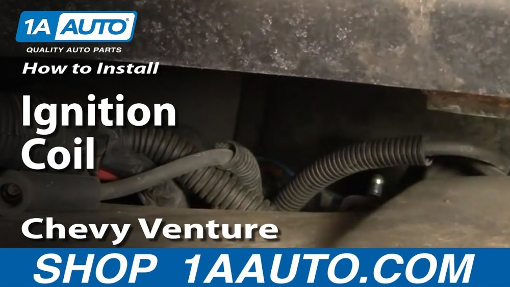 medium resolution of how to replace ignition coil 97 04 chevy venture and pontiac montana 1a auto