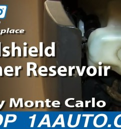 how to replace windshield washer reservoir 00 07 chevy monte carlo 1a auto [ 1920 x 1080 Pixel ]