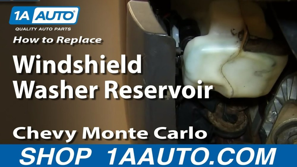 medium resolution of how to replace windshield washer reservoir 00 07 chevy monte carlo 1a auto