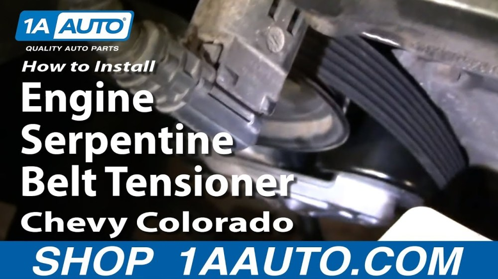 medium resolution of how to replace serpentine belt tensioner with pulley 04 12 chevy colorado 1a auto