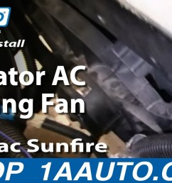 how to replace radiator cooling fan assembly 95 03 pontiac sunfire 1a auto [ 1280 x 720 Pixel ]