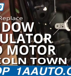 how to replace window regulator with motor 98 11 lincoln town car part 1 1a auto [ 1280 x 720 Pixel ]