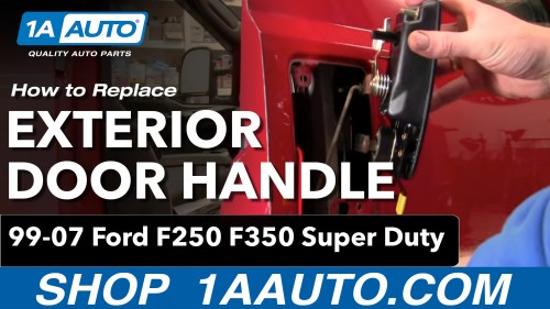 small resolution of how to replace exterior door handle 99 15 ford f250 super duty 1a auto ford f350 front end diagram autos weblog