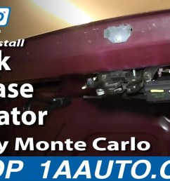 how to replace trunk lid release actuator 95 07 chevy monte carlo 1a auto [ 1280 x 720 Pixel ]