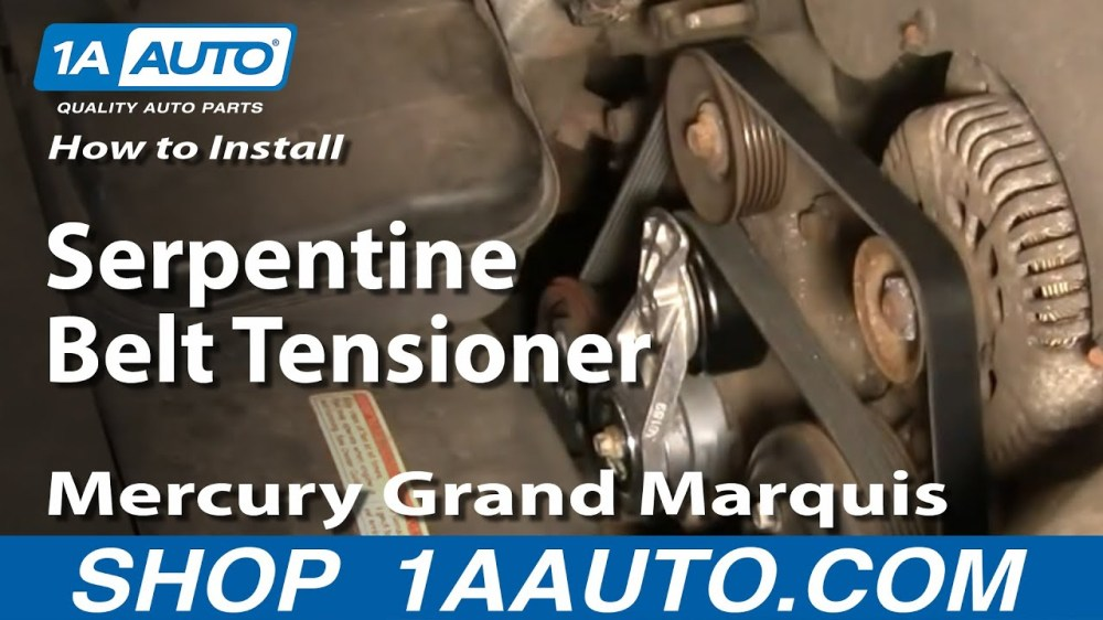 medium resolution of how to replace serpentine belt tensioner with pulley 00 10 mercury grand marquis 4 6l 1a auto