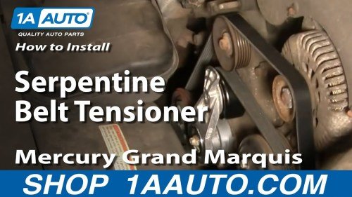 small resolution of how to replace serpentine belt tensioner with pulley 00 10 mercury grand marquis 4 6l 1a auto