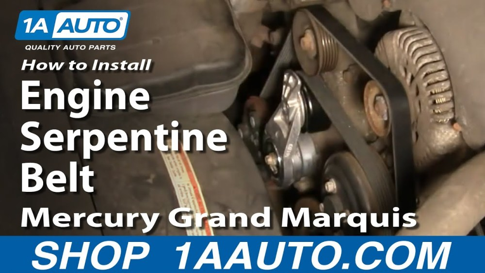 medium resolution of how to replace serpentine belt 00 02 mercury grand marquis 4 6l 1a auto