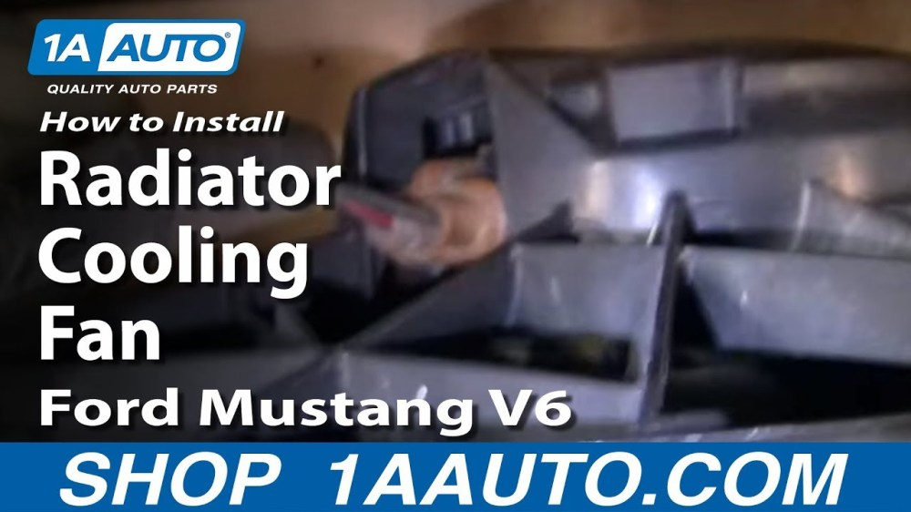 medium resolution of how to replace radiator cooling fan assembly 97 98 ford mustang 1a auto