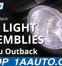 how to replace fog light assemblies 10 14 subaru outback [ 1280 x 720 Pixel ]