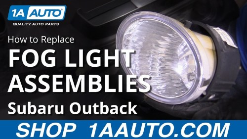 small resolution of how to replace fog light assemblies 10 14 subaru outback
