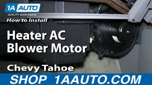 small resolution of how to replace heater blower motor with fan cage 95 96 chevy tahoe 1a auto